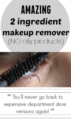 The best DIY makeup remover out there. If you like the high end and EXPENSIVE removers (like I do), you'll be impressed with this EASY DIY!   mascara remover, DIY makeup remover, DIY beauty