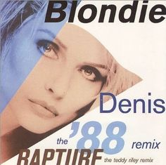 Denis (The 88 Remix) / Rapture / CHS 12 3328 Chrysalis https://www.amazon.co.uk/dp/B00DRH4P0O/ref=cm_sw_r_pi_dp_fPcvxb7CSFGHH