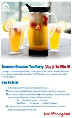 Create your ultimate Teavana Summer Tea Party with us for the chance to WIN!