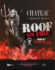 Roof on Fire @ Chateau ~on~ August 16