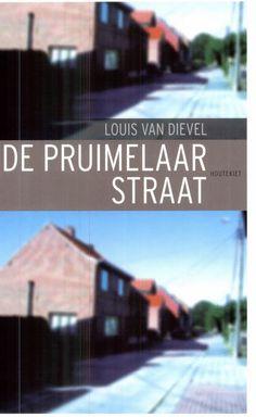 De Pruimelaarstraat - Louis Van Dievel