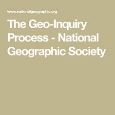 Science curriculum non district educators springdale public the geo inquiry process national geographic society fandeluxe Images
