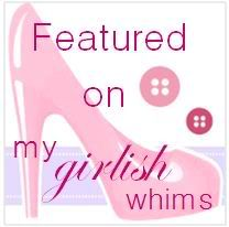 Link Party for feminine and girly projects, DIY, recipes etc. My Girlish Whims- Wed