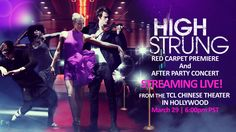 High Strung ~ Red Carpet Premiere and After Party Concert Streaming Live Watch Haley Huelsman and Jade Cloud walk The Red Carpet and Dance!!!