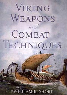 Viking Weapons and Combat Techniques-----(Viking Blog: elDrakkar.blogspot.com)