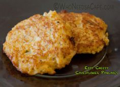 Easy Cheesy Cauliflower Pancakes - Who Needs a Cape?