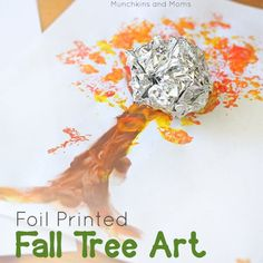 5 Fun Foil Art Projects For Kids Foil tree for Fall for Special needs students; great for sensory art Preschool Art Projects, Fall Art Projects, Fall Preschool, Projects For Kids, Easy Fall Crafts, Fall Crafts For Kids, Toddler Crafts, Art For Kids, Kid Crafts