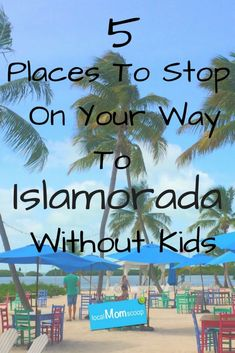 5 Places To Stop On Your Way To Islamorada Without Kids - Local Mom Scoop Florida City, Key West Florida, Florida Vacation, Florida Travel, Florida Keys, Florida Beaches, Travel Usa, Travel Tips, Islamorada Florida