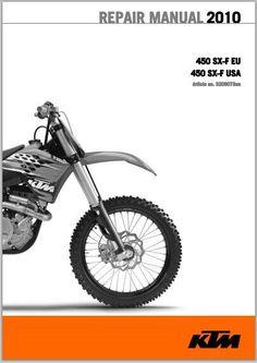 ktm sx sxs mxc egs exc exc six days 2010 ktm 450 sx f workshop service repair manual
