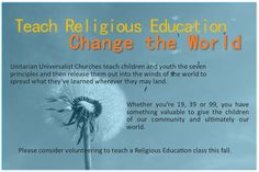 RE Teacher Recruitment Design and Text: Susanne Hinson-Rieger of the Unitarian Universalist Church of Indianapolis