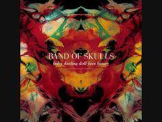 Entendu dans un épisode de Castle et adopté immediatement - Band of Skulls - Patterns