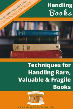 Improper handling can affect the lifespan of your books and papers.When handling any book (rare, fragile or in good condition) apply the techniques here.