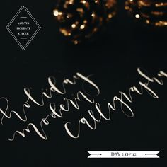 Day 2 of 12: Eunligraphy | Found + Gathered Build up your skills to enhance your business?  or maybe embrace the classic tradition of calligraphy into the holidays and beyond. Today for day 2 of our 12 days of Holiday Cheer, we partner with Clara Park.