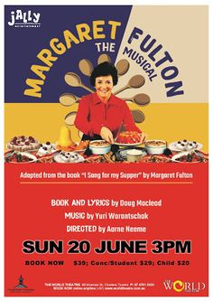 The World Theatre - Charters Towers: MARGARET FULTON THE MUSICAL [LIVE] one show only World Theatre, Living Treasures, Joyous Celebration, Cooking Competition, Australian Food, Ring True, S Stories, Fulton, Serving Dishes