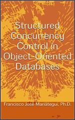 Structured Concurrency Control in Object-Oriented Databases