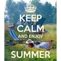 **Keep Calm** | Pinterest | Hello Summer, Calming And Summer