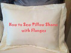 DIY How to sew pillow shams with flanges! #diypillowshams #diypillows