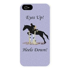 Eyes Up! Heels Down! Horse jumping iPhone 5 Case $24.50  For you Heather