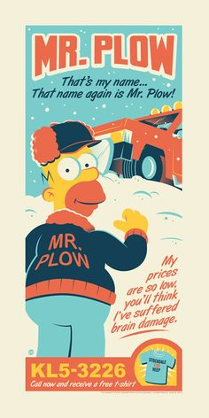 """Mr. Plow"" Limited Edition - The Incredible Art Gallery"