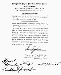 The Joint Resolution signed by President Franklin Delano Roosevelt, Vice President Henry Agard Wallace, and Speaker of the House of Representatives Sam Rayburn declaring war on Germany on 11 December 1941 at 3:05 P.M. E.S.T.