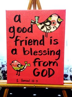 Custom canvas art - A good friend is a blessing from God. Bible verse, inspirational quotes, birds, pink - by ShellysAcrylics on Etsy