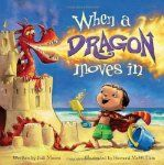When a Dragon Moves In  A perfect read-aloud-to-kids book on the way to the beach this summer!