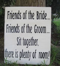 Rustic Wedding Sign Xlarge 16 x 20 Directional Ceremony Friends of Bride Groom sit together Reception
