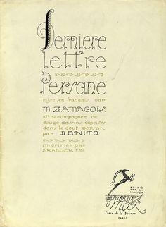 Eduardo Garcia Benito - Dernière lettre persane mise en français et accompagnée de douze dessins exécutés dans le gout persan. París, La Mai...