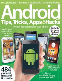 #Android Tips, Tricks, #Apps