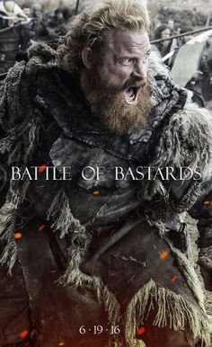 Tormund, Battle of Bastards. Shot  my nerves clean through. Then crushed the life out of me before letting me breathe again.
