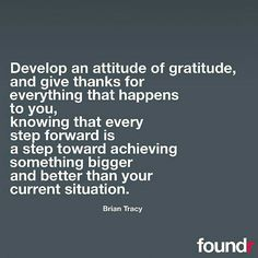 Be specific about what you are thankful for. Watch how your thoughts develop over time.