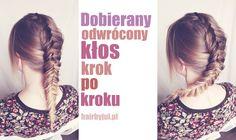 HAIR BY JUL- blog o włosach. Fryzury, tutoriale, inspiracje: Dobierany odwrócony kłos krok po kroku #kłos #kłosy #warkocze #fryzury