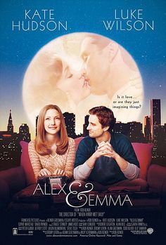 """Alex & Emma"" (2003) ""A writer must turn out a novel in thirty days or face the wrath of loan sharks."""