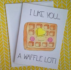 Let someone know that you like them a WAFFLE lot! This food pun card is the cutest, snail mail it to someone special! Product details: *you will BUY WAFFLES TOO