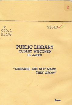 Libraries are not made, they grow