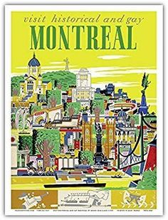 Visit Historical and Gay - Montreal, Canada - Vintage World Travel Poster by Roger Couillard - Master Art Print - x Montreal Travel, Melbourne Travel, Montreal Quebec, Montreal Canada, Vintage Advertising Posters, Vintage Travel Posters, Vintage Advertisements, Vintage Ads, Posters Canada