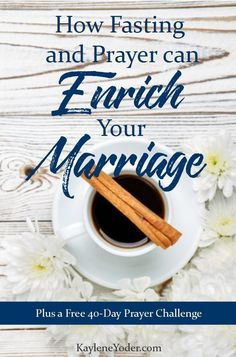 "When I first started fasting for our marriage, I did so with the attitude of ""that man has got to change"". Uhem. I soon learned there is a far greater value to prayer and fasting! Maybe you, too, could be encouraged by these thoughts on how fasting and prayer can enrich your marriage."