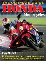 Honda Motorcycles The Ultimate Guide: Everything You Need to Know Ab