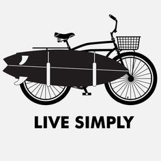 Live simply #surf #surfride