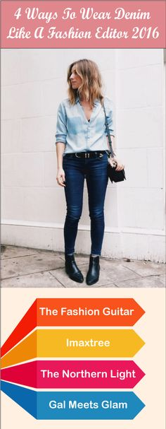 Denim are fashionable, can be dressed up or down depending on just what you match them up with. Find 3 ways to Wear denim like fashion editor