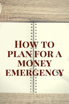 How to Plan for a Money Emergency | Estate Planning | Money Management | Goal Planning | www.PluckyGumption.com