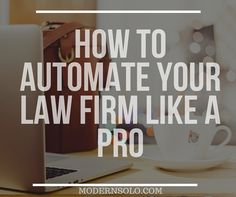 automate your law firm means to run or operate your systems and processes by using software or technology instead of a human.To automate your law firm means to run or operate your systems and processes by using software or technology instead of a human. Law Office Design, Law Office Decor, Office Ideas, Office Style, Office Automation, Lawyer Office, Corporate Law, Office Organization At Work, Organization Ideas