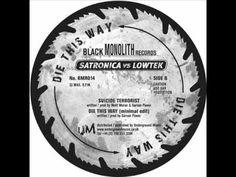 Satronica VS Lowtek - Die This Way - YouTube