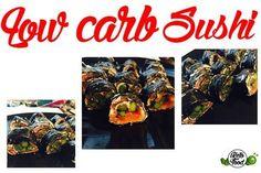 Leckeres ketogenes low carb Sushi, die perfekte Alternative um leckeres aber…