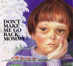 OMG! Don't Make Me Go Back, Mommy tells the classic story of of a daycare that just happens to be run by a Satanic cult.