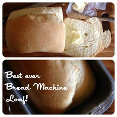 Yum! Best Ever Bread Machine Loaf