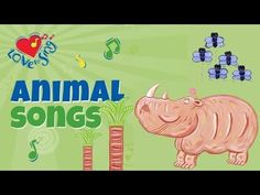 Animal Song | Animal Fun in the Sun | Children Love to Sing Kids Songs - YouTube