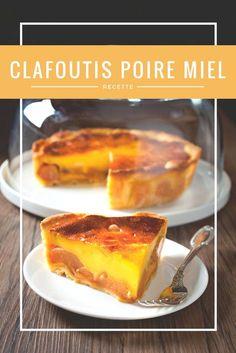 Recette de clafoutis de poires au miel de Robuchon par Sophie #academiedugout #clafoutis #poires #miel