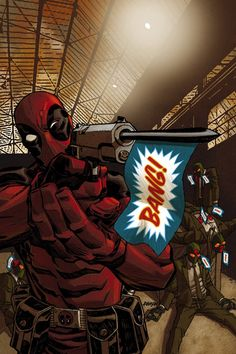 Deadpool - Trick Gun, Still Deadly by Dave Johnson
