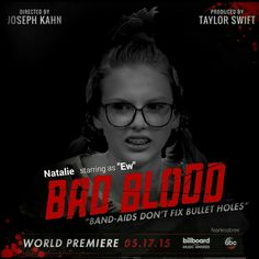 """fearlessbree:  Leaked """"Bad Blood"""" Poster."""